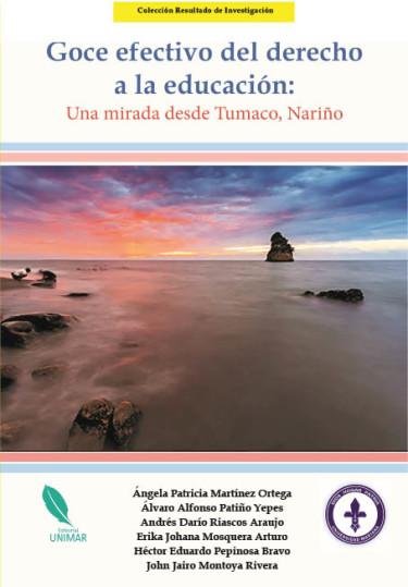Goce efectivo del derecho a la educación: Una mirada desde Tumaco, Nariño
