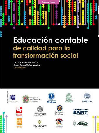 Educación contable de calidad para la transformación social: VI Encuentro Nacional y Primero Internacional de Profesores de Contaduría Pública