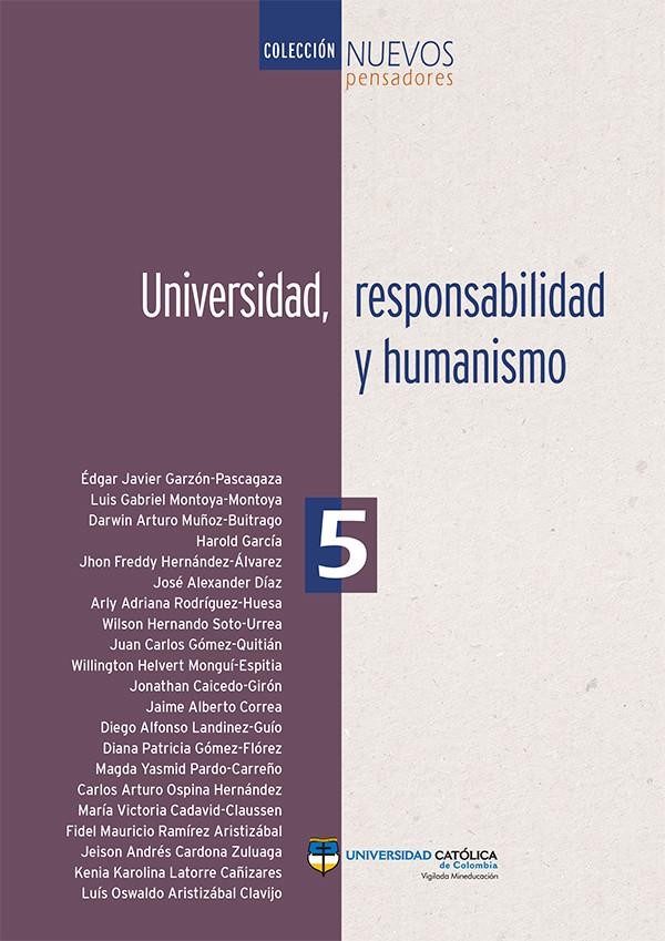 Universidad, responsabilidad y humanismo