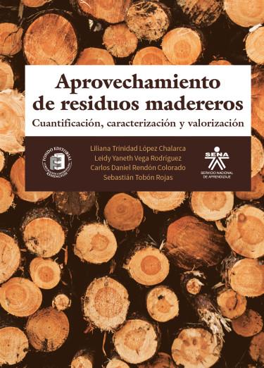 Aprovechamiento de residuos madereros