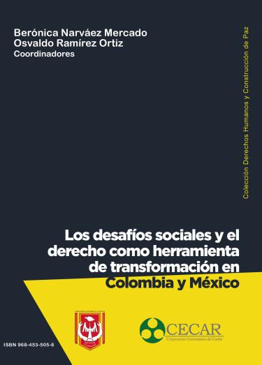 Los desafíos sociales y el derecho como herramienta de transformación en Colombia y México