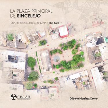 La Plaza Principal de Sincelejo