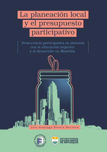 La planeación local y el presupuesto participativo