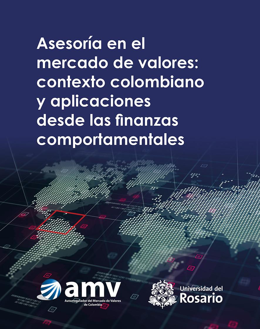 Asesoría en el mercado de valores: contexto colombiano y aplicaciones desde las finanzas comportamentales