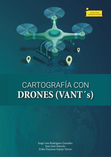 Cartografía con drones (VANT´s)