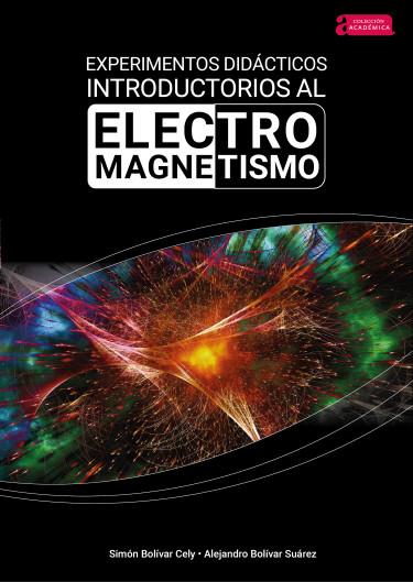 Experimentos didácticos introductorios al electromagnetismo