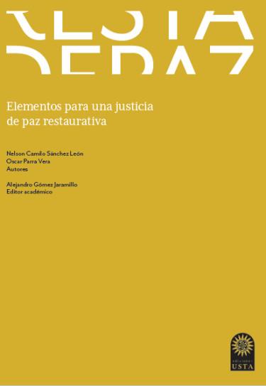 Elementos para una justicia de paz restaurativa