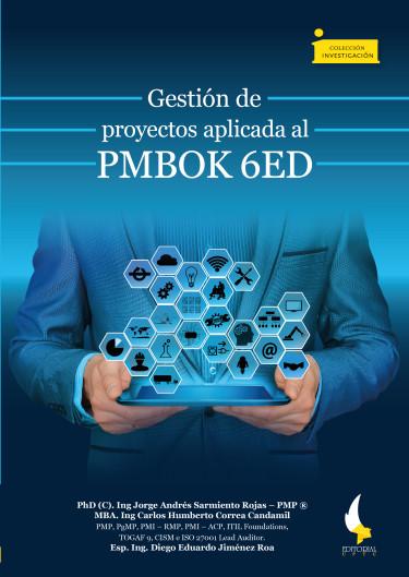 Gestión de proyectos aplicada al PMBOK 6ED