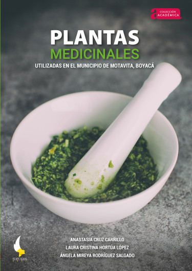 Plantas medicinales utilizadas en el municipio de Motavita, Boyacá