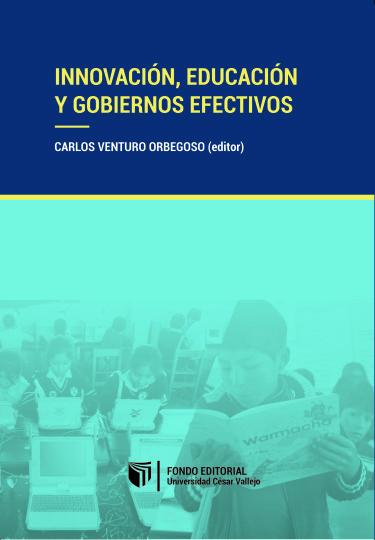 Innovación, educación y gobiernos efectivos