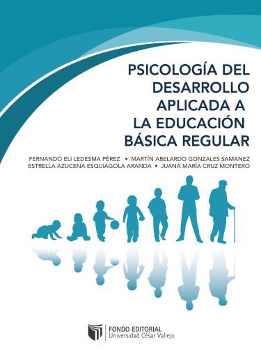 Psicología del desarrollo aplicada a la educación básica regular