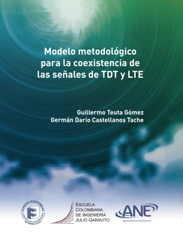 Modelo metodológico para la coexistencia de las señales de TDT y LTE