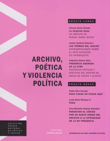 Archivo, Poética y Violencia Política