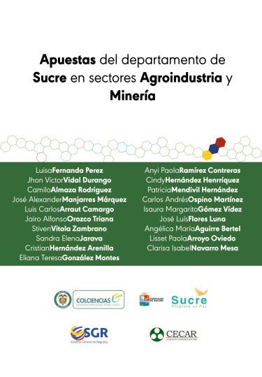 Apuestas del departamento de Sucre en sectores Agroindustria y Minería