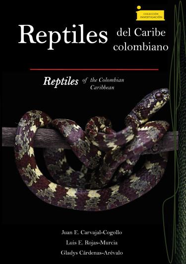 Reptiles del Caribe colombiano