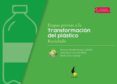 Etapas previas a la transformación del plástico reciclado