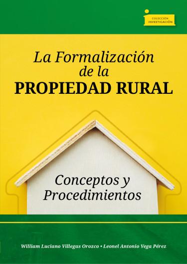La Formalización de la Propiedad Rural