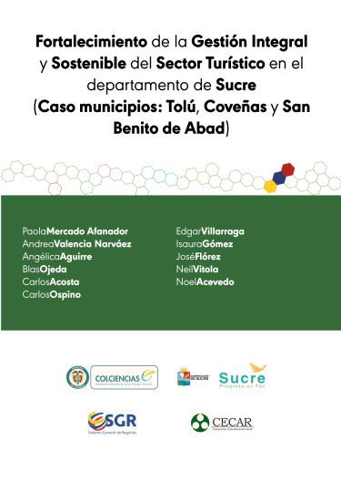 Fortalecimiento de la Gestión Integral y Sostenible del Sector Turístico en el departamento de Sucre