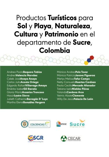 Productos Turísticos para Sol y Playa, Naturaleza, Cultura y Patrimonio en el departamento de Sucre, Colombia