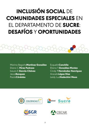 Inclusión social de comunidades especiales en el departamento de Sucre: desafíos y oportunidades