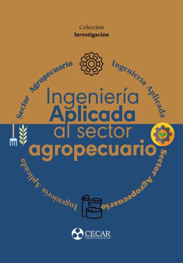 Ingeniería aplicada al sector agropecuario