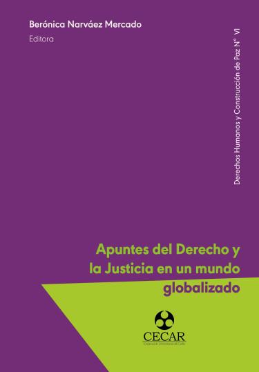 Apuntes del Derecho y la Justicia en un mundo globalizado