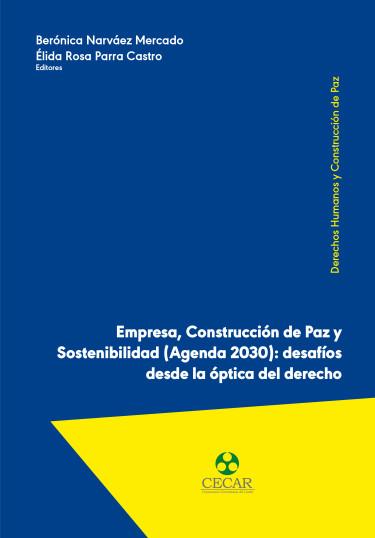 Empresa, Construcción de Paz y Sostenibilidad (Agenda 2030)