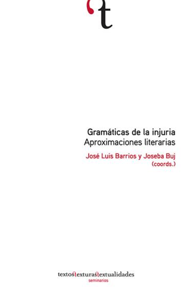 Gramáticas de la injuria: aproximaciones literarias