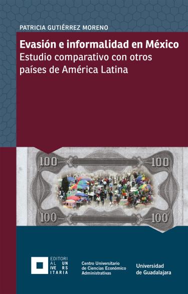 Evasión e informalidad en México