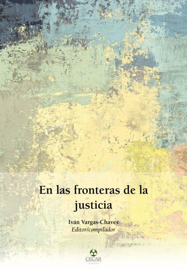 En las fronteras de la justicia