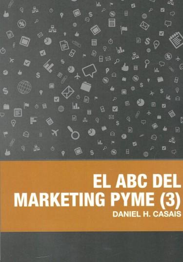 El ABC del marketing PyME (3)