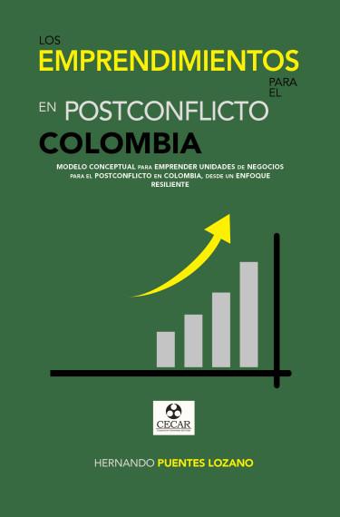 Los emprendimientos para el postconflicto en Colombia.
