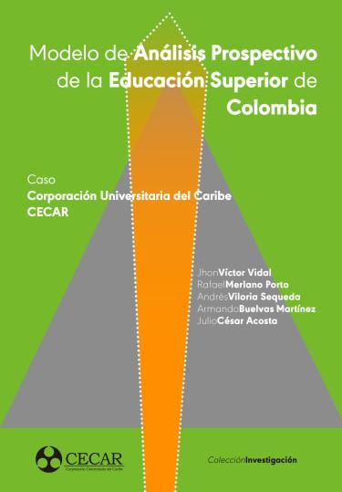 Modelo de Análisis Prospectivo de la Educación Superior de Colombia