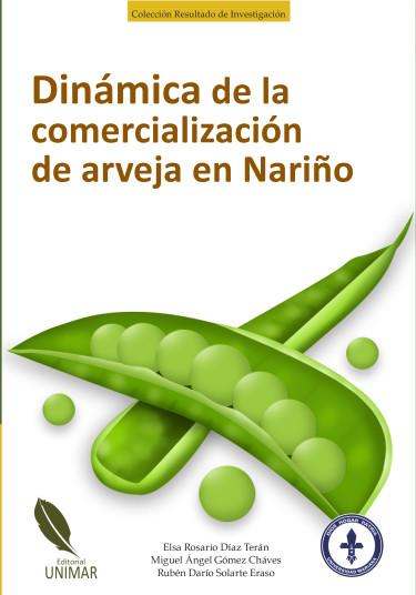 Dinámica de la comercialización de arveja en Nariño