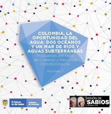 COLOMBIA, LA OPORTUNIDAD DEL AGUA: DOS OCÉANOS Y UN MAR DE RÍOS Y AGUAS SUBTERRÁNEAS
