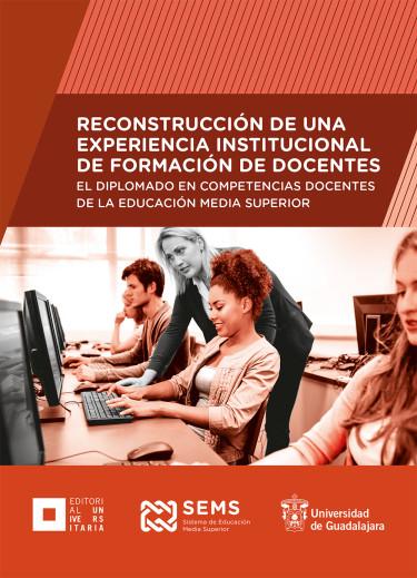 Reconstrucción de una experiencia institucional de formación de docentes