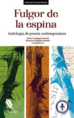 Fulgor de la espina: Antología de poesía contemporánea