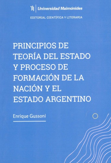 Principios de teoría del Estado y proceso de formación de la Nación y el Estado Argentino
