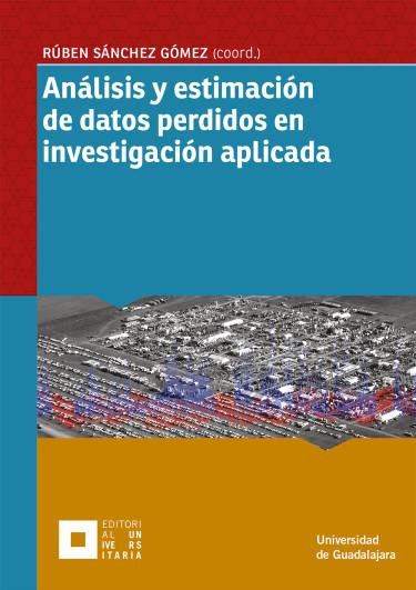 Análisis y estimación de datos perdidos en investigación aplicada