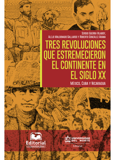 Tres revoluciones que estremecieron el continente en el siglo XX