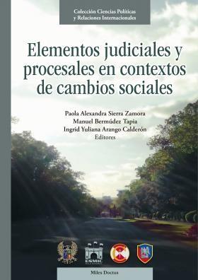 Elementos judiciales y  procesales en contextos de cambios sociales