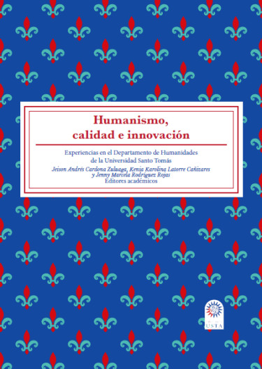 Humanismo, calidad e innovación