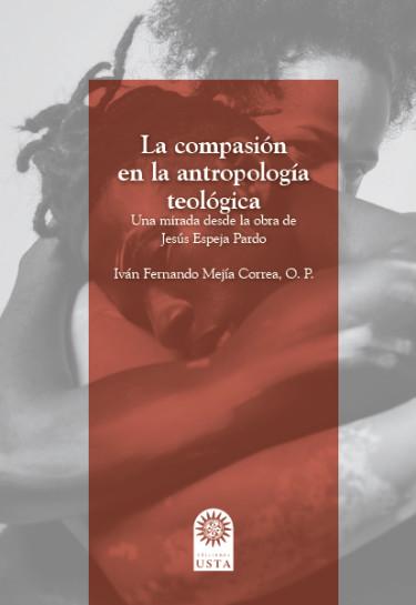 La compasión en la antropología teológica
