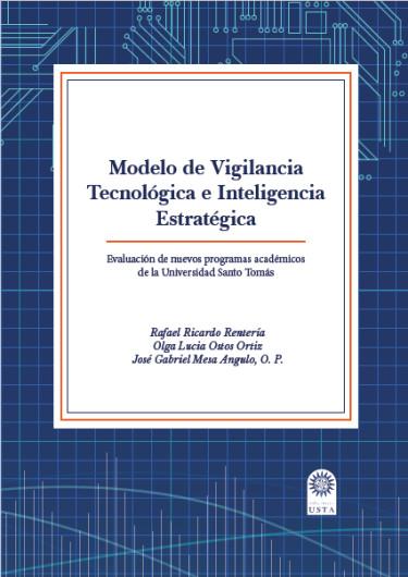 Modelo de Vigilancia Tecnológica e Inteligencia Estratégica