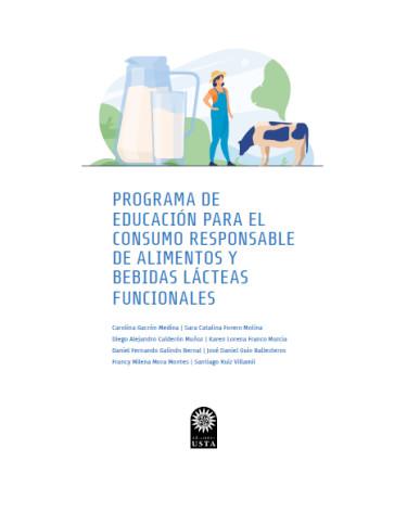 Programa de educación para el consumo responsable de alimentos y bebidas lácteas funcionales
