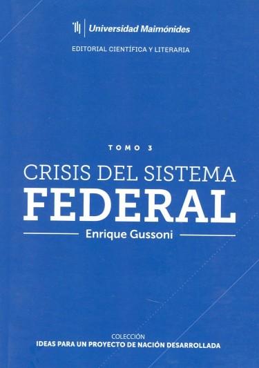 Crisis del sistema federal