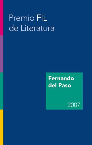 Fernando del Paso. Premio FIL de Literatura en Lenguas Romances 2007