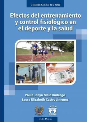 Efectos del entrenamiento y control fisiológico en el deporte y la salud