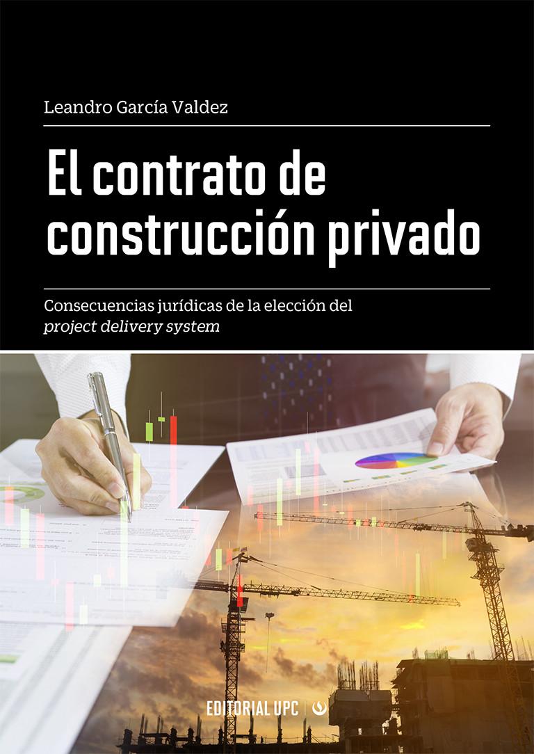 El contrato de construcción privado