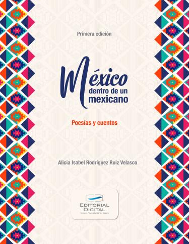 México dentro de un mexicano
